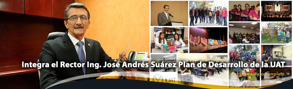 Integra José Andrés Suárez Plan de Desarrollo de la UAT